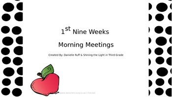 First Nine Weeks of Morning Meetings