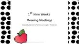 First Nine Weeks of Morning Meetings
