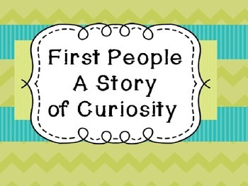 Michigan History: First People Unit - A Story of Curiosity