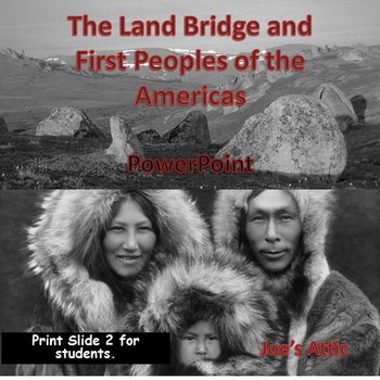 Land Bridge and First Peoples of the Americas PowerPoint