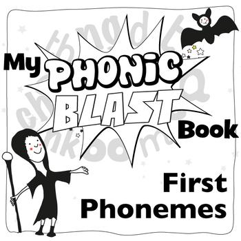 First Phonemes Phonics Workbook: Phonic Blasts