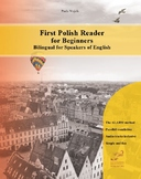 First Polish Reader for Beginners Bilingual for Speakers o
