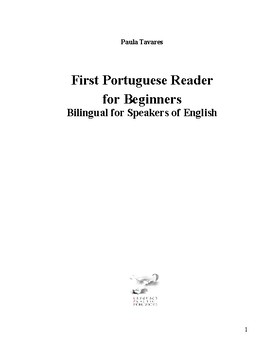 First Portuguese Reader for Beginners Bilingual for Speakers of English
