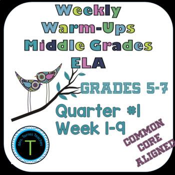 Quarter 1- Middle School ELA Warm Up- Language Arts Bell Work 6th grade