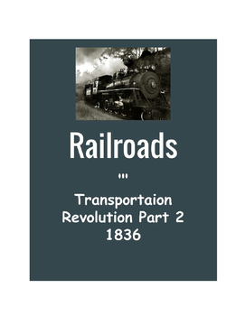 First Railroads Reading Passage with Questions
