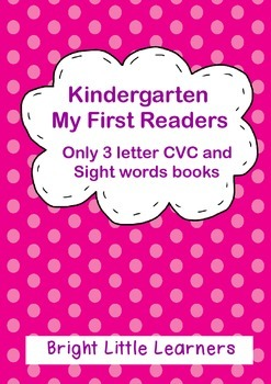 First Readers, 3 letter CVC and Sight Word Readers for PreK and Kindergarten.