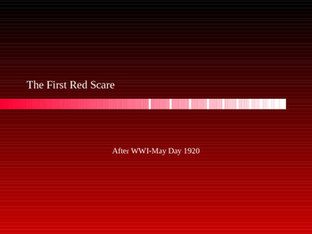 First Red Scare PPT