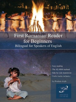 First Romanian Reader for Beginners Bilingual for Speakers of English