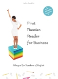 First Russian Reader for Business: Bilingual Level A1 and A2