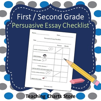 First / Second Grade Persuasive Essay Writing Checklist (Lucy Calkins Inspired)