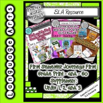 Journeys First Semester First Grade Supplement Mega Bundle Units 1, 2, and 3