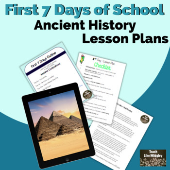 First Seven Days of School - Materials for Ancient Civilizations