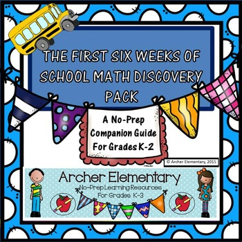 First Six Weeks of School Companion: Discovery Pages For Math Materials