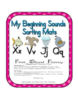 First Sound Fluency- Sorting Mats - Common Core Aligned (X