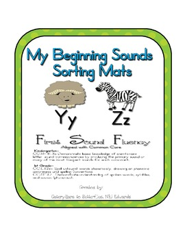 First Sound Fluency- Sorting Mats - Common Core Aligned (Y and Z)