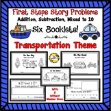 First Step Story Problems: Addition, Subtraction, Mixed to