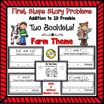 First Step Story Problems: Addition to 10 FREEBIE! (Farm Theme)