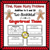 First Steps Story Problems: Addition to 5 & 10 (Gingerbread Theme)