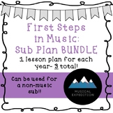 First Steps In Music Sub Plans BUNDLE!