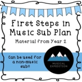 First Steps in Music Sub Plan Year 2