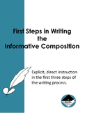 First Steps in Writing the Informational  Composition