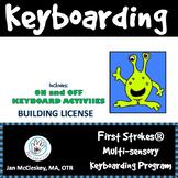 First Strokes Multi-sensory Keyboarding Program - BUILDING LICENSE