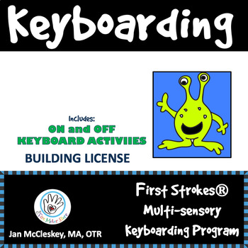 DISTANCE LEARNING First Strokes Multi-sensory Keyboarding - BUILDING LICENSE