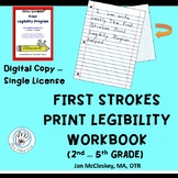 First Strokes Print Legibility Workbook  SINGLE DIGITAL COPY AND LICENSE