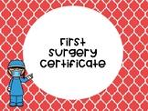First Surgery Certificate