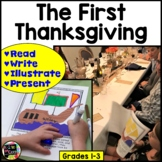 The First Thanksgiving Activity; Reading, Illustrating, Pr