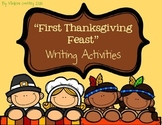 First Thanksgiving Feast -- Writing Activities