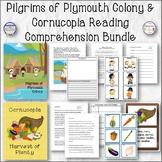 Pilgrims Of Plymouth Colony and Cornucopia Reading Comprehension Bundle