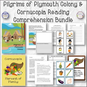 Pilgrims Of Plymouth Colony and Cornucopia Reading Comprehension Bundle