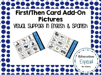 First/Then Add-On Pictures, English & Spanish