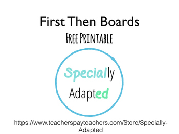 First Then Boards- Autism Special Education Visual Schedule