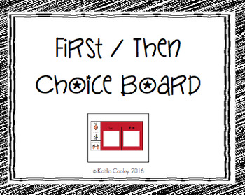 First/Then Boards with Visuals