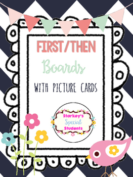 First/Then Boards with picture cards
