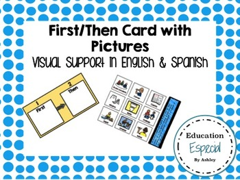 First/Then Card with Pictures, English & Spanish