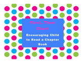 First, Then Chart: Encouraging Child To Read A Chapter Book.