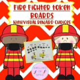 First/Then Token Board- FIRE FIGHTERS