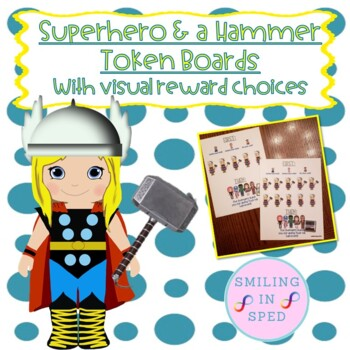 First/Then Token Board- SUPERHERO AND A HAMMER