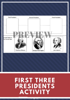 First Three Presidents Activities