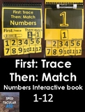 First: Trace, Then: Match: Numbers 1-12 interactive book