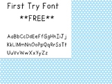 First Try Font **FREE**