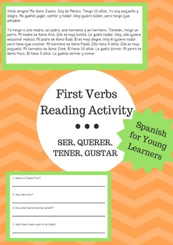 First Verbs Reading Activity: SER, TENER, QUERER, GUSTAR