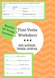 First Verbs Worksheet/Quiz: SER, TENER, QUERER, GUSTAR