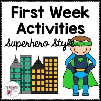 First Week Activities: Superhero Style