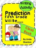 First Week Activity - Fifth Grade Predictions