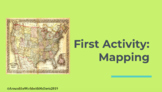 First Week Activity - Mapping Skills