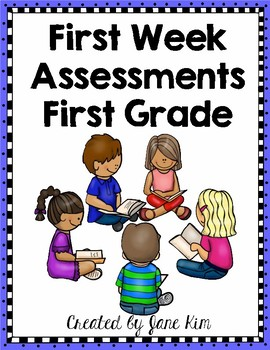 First Week Assessments-First Grade